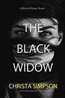 The Black Widow: A Psychological Thriller (Dark Secrets Duet Book 2)