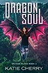 Dragon Soul (Dragon Blood Book 2)