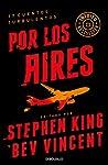 Por los aires by Stephen King