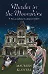 Murder in the Moonshine (Rita Calabrese Mysteries Book 3)