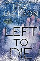 Left To Die (An Alvarez & Pescoli Novel Book 1)