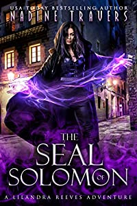The Seal of Solomon: A Lilandra Reeves Adventure (Supernatural Intelligence Agency: World Book 2)