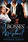 Three Bosses' Assistant (Love by Numbers, #2)