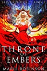 Throne of Embers (Beautiful Secrets, #3)
