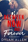 Between Now and Forever (Forever Trilogy, #1)