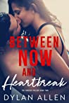 Between Now and Heartbreak (Forever Trilogy, #2)
