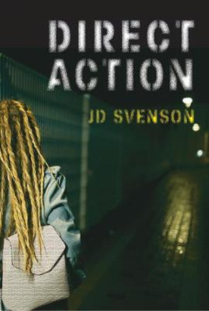 Direct Action by JD Svenson