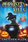 Curiosity Kills (Holiday Homicide Cozies Book 1)