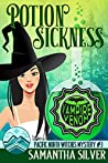 Potion Sickness (Pacific North Witches #3)