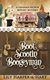 Boot Scootin' Boogeyman (A Hannah Hickok Witchy Mystery, #3)