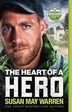 The Heart of a Hero (Global Search and Rescue, #2)