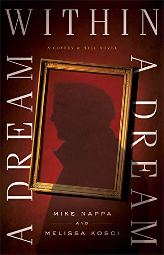 A Dream within a Dream (Coffey & Hill, #3)