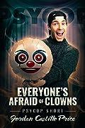 Everyone's Afraid of Clowns