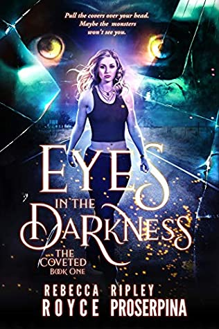 Eyes in the Darkness by Rebecca Royce