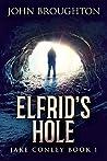 Elfrid's Hole (Jake Conley #1)