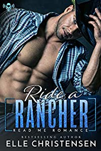 Ride a Rancher: Ranchers Only Series