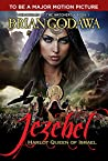 Jezebel: Harlot Queen of Israel (Chronicles of the Watchers Book 1)