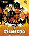 Batman - Dylan Dog: Relazioni Pericolose