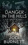 Danger In The Hills (Flint River, #3)