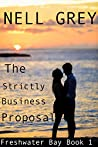 The Strictly Business Proposal (Freshwater Bay Novel Series #1)