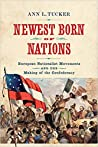 Newest Born of Nations by Ann L.  Tucker