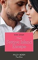 Their Festive Island Escape (Mills & Boon True Love)