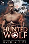 The Hunted Wolf (Crystal Lake Forest Wolf Shifters, #2)