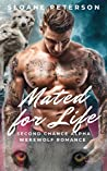 Mated For Life (Second Chance Alpha, #1)