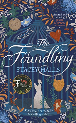The Foundling - Stacey Halls, Patrick Knowles