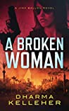 A Broken Woman (Jinx Ballou Bounty Hunter Book 3)