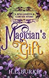 Magician's Gift: A Spellsmith & Carver Story