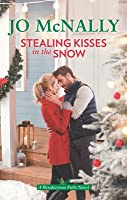 Stealing Kisses in the Snow (Rendezvous Falls, #2)