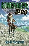 Komenagen: Slog (The Stars Came Back)