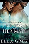 The Wolf and Her Mate (The Coldwater Pack Book 3)