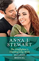 The Firefighter's Thanksgiving Wish (Butterfly Harbor Stories)