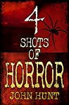 4 Shots of Horror