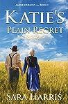 Katie's Plain Regret (Amish Journeys Book 1)