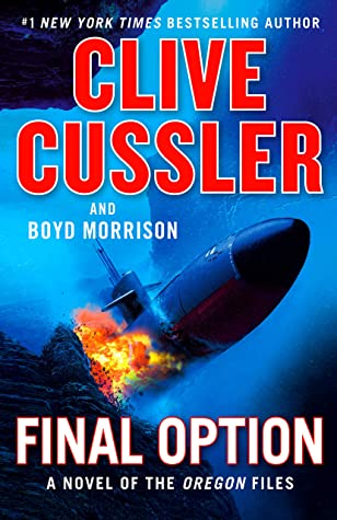 Book Review: Final Option by Clive Cussler and  Boyd Morrison