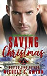 Saving Christmas (Special Forces: Operation Alpha / Green Beret Book 4)