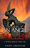 An Angel Fallen (Risen World #1)