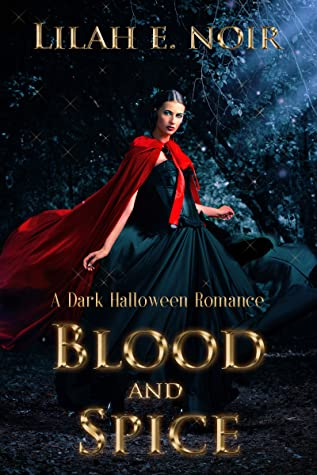 Blood and Spice (The Witch, The Shifter, The Vampire)