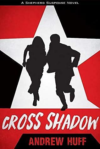 Cross Shadow (Shepherd Suspense #2)