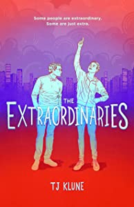The Extraordinaries (The Extraordinaries, #1)
