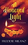 A Honeyed Light (Living in Harmony Book 1)