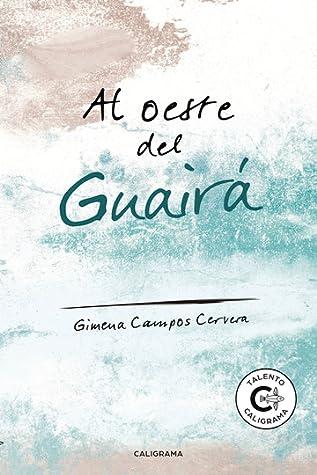 Al oeste del Guairá by Gimena Campos Cervera