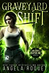 Graveyard Shift (Lana Harvey, Reapers Inc., #1)