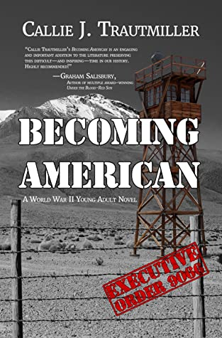 Becoming American, A World War II Young Adult Novel