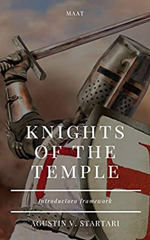 Knights of the Temple: Introductory framework (Work papers collection Book 1)