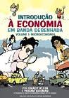Introdução à Economia em Banda Desenhada - Volume Um: Microeconomia audiobook download free