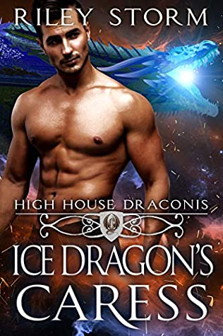 Ice Dragon's Caress (High House Draconis Book 3)
